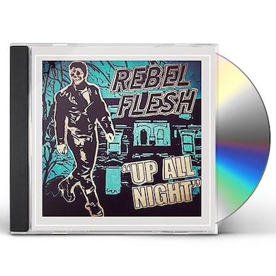 Rebel Flesh UP ALL NIGHT CD