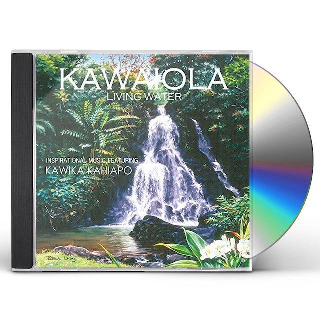 Kawika Kahiapo KAWAIOLA: LIVING WATER CD