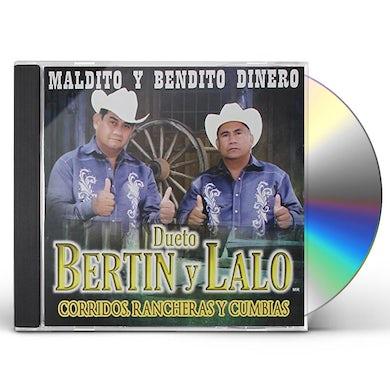 Bertin y Lalo MALDITO Y BENDITO DINERO CD