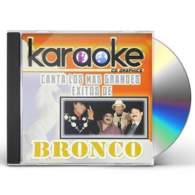 KARAOKE: CANTA COMO BRONCO CD