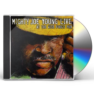 Mighty Joe Young LIVE AT WISE FOOL'S PUB CD