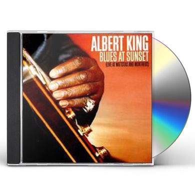 Albert King BLUES AT SUNSET (LIVE AT WATTSTAX & MONTREUX) CD