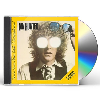 Ian Hunter You're Never Alone with A Schizophrenic CD