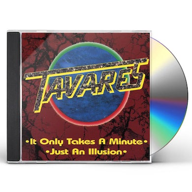 Tavares IT ONLY TAKES A MINUTE / JUST AN ILUSION CD
