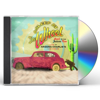 Asleep At The Wheel BACK TO THE FUTURE NOW - LIVE AT ARIZONA CHARLIE'S CD