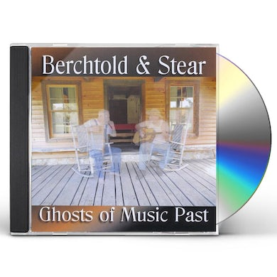 David Berchtold GHOSTS OF MUSIC PAST CD