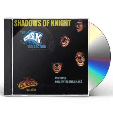 The Shadows Of Knight SUPER K KOLLECTION CD