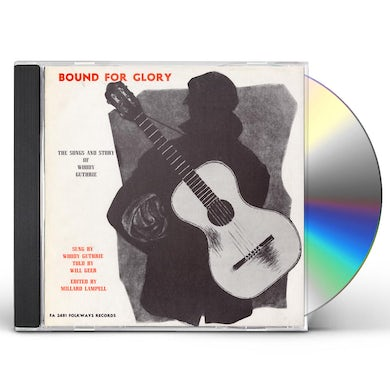 Woody Guthrie BOUND FOR GLORY: SONGS AND STORIES CD