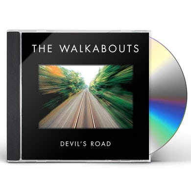 The Walkabouts DEVIL'S ROAD CD