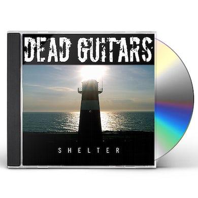 DEAD GUITARS SHELTER CD