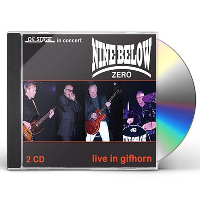 Nine Below Zero LIVE IN GIFHORN CD