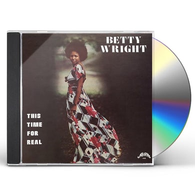 Betty Wright THIS TIME FOR REAL CD