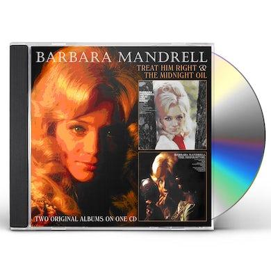 Barbara Mandrell TREAT HIM RIGHT / MIDNIGHT OIL CD