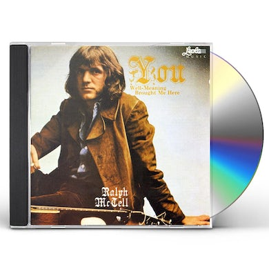 Ralph McTell YOU WELL MEANING BROUGHT ME HERE CD