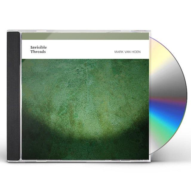 Mark Van Hoen INVISIBLE THREADS CD