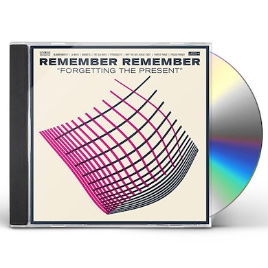 Remember Remember FORGETTING THE PRESENT CD