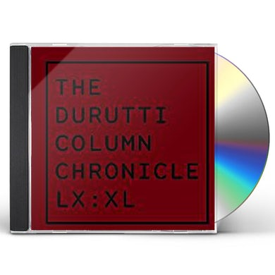 The Durutti Column CHRONICLE LX: XL CD