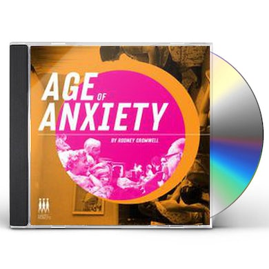 Rodney Cromwell AGE OF ANXIETY CD