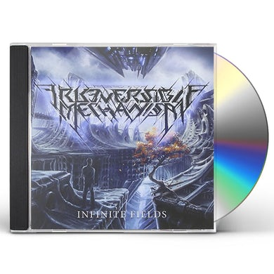 Irreversible Mechanism INFINITE FIELDS CD