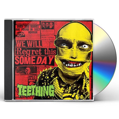 Teething WE WILL REGRET THIS SOMEDAY CD