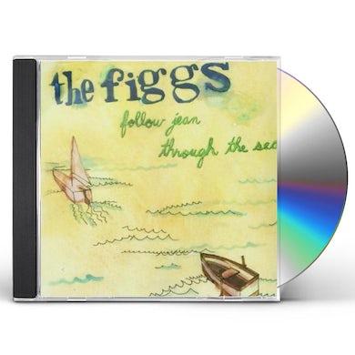 Figgs FOLLOW JEAN THROUGH THE SEA CD