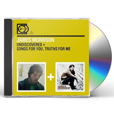 James Morrison UNDISCOVERED / SONGS FOR YOU TRUTHS FOR ME CD