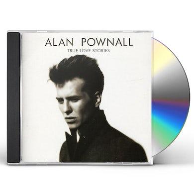 Alan Pownall TRUE LOVE STORIES CD