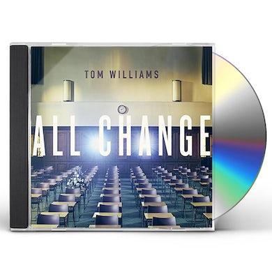 Tom Williams ALL CHANGE CD