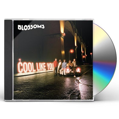 Blossoms COOL LIKE YOU CD