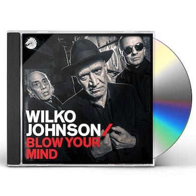 Wilko Johnson BLOW YOUR MIND CD