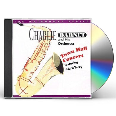 Charlie Barnet TOWN HALL CONCERT FEATURING CLARK TERRY CD