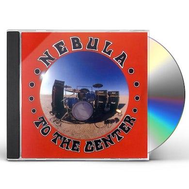 Nebula TO THE CENTER CD