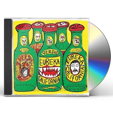 Eureka California VERSUS CD
