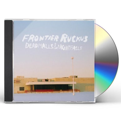 Frontier Ruckus DEADMALLS & NIGHTFALLS CD