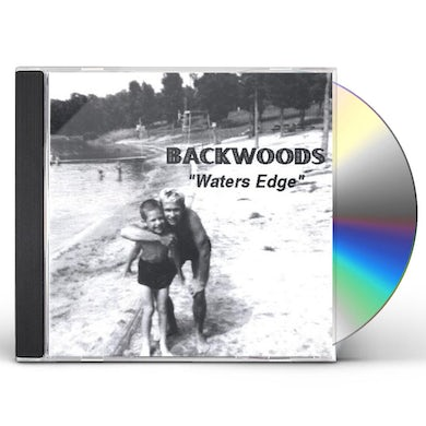 Backwoods WATERS EDGE CD
