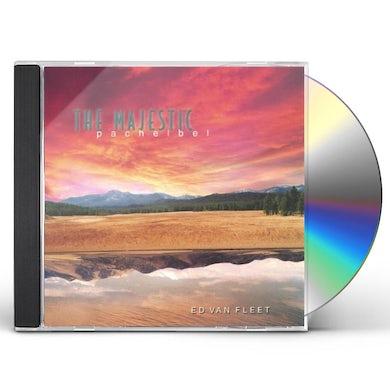 Ed Van Fleet MAJESTIC PACHELBEL CD