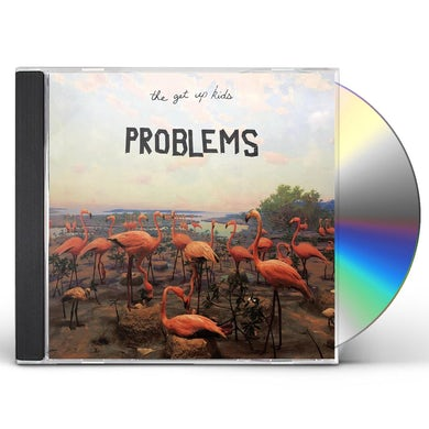 The Get Up Kids PROBLEMS CD