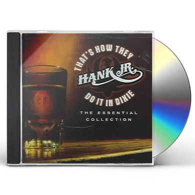 Hank Williams Jr. That's How They Do it in Dixie:Essential Collection CD
