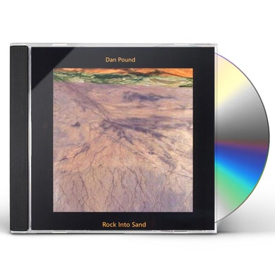 Dan Pound ROCK INTO SAND CD