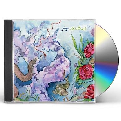 Joy SHALLOWS CD