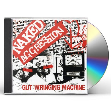Naked Aggression GUT WRINGING MACHINE CD