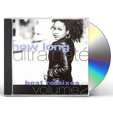 Ultra Nate HOW LONG BEST REMIXES 2 CD