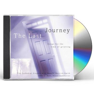 John Bell LAST JOURNEY: TIME OF GRIEVING CD