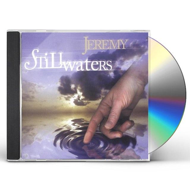 Jeremy STILL WATERS CD