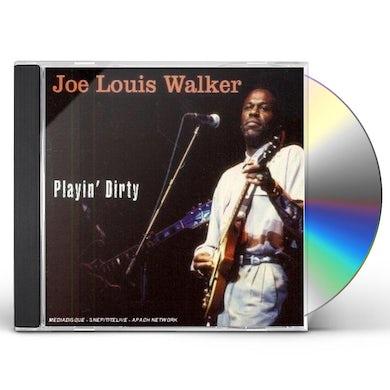 Joe Louis Walker PLAYIN DIRTY CD
