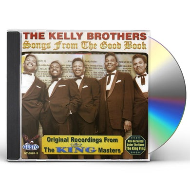 Kelly Brothers SONGS FROM THE GOOD BOOK CD