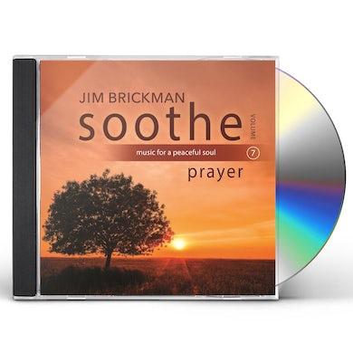 Jim Brickman Soothe Vol. 7: Prayer CD
