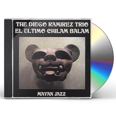 Diego Ramirez EL ULTIMO CHILAM BALAM CD