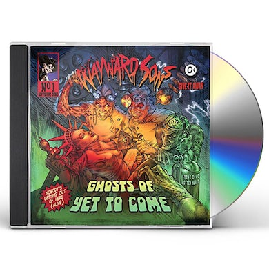 Wayward Sons GHOSTS OF YET TO COME CD