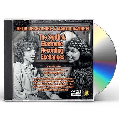 Delia Derbyshire / Martin Hannett SYNTH AND ELECTRONIC RECORDING EXCHANGES CD